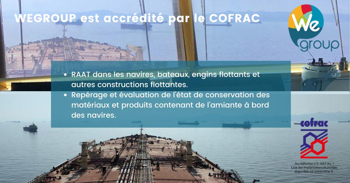 WEGROUP accréditation COFRAC pour le repérage amiante avant travaux sur les navires