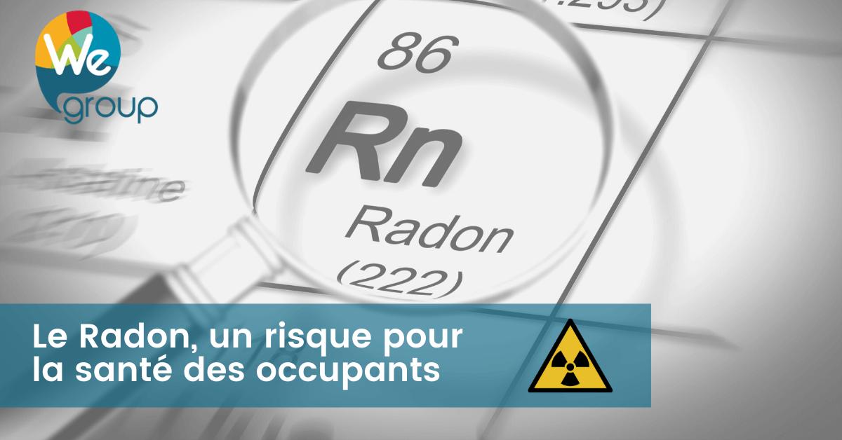 Le Radon, un risque pour la santé des occupants